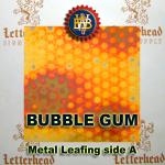 Variegated Metal Leaf-Bubble Gum